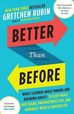 Better Than Before by Gretchen Rubin (Paperback) Quit Sugar, Procrastinate Less