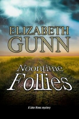 Noontime Follies: A Police Procedural Set in Minnesota (A Jake Hines Mystery) (.