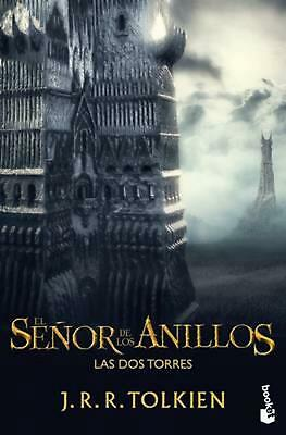 El Senor de los Anillos: Las dos Torres = The Lord of the Rigns by J.R.R. Tolkie