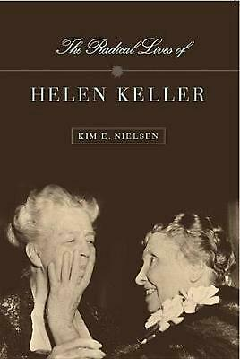 Radical Lives of Helen Keller by Kim E. Nielsen (English) Hardcover Book Free Sh