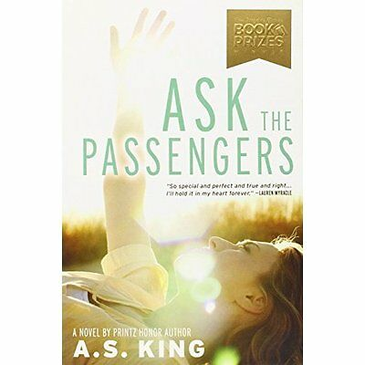Ask the Passengers - Paperback NEW A. S. King 2013-09-26