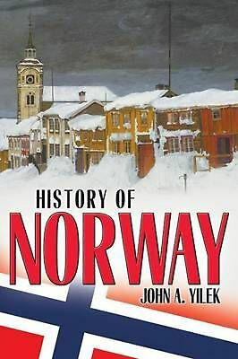 History of Norway by John A. Yilek Paperback Book (English)