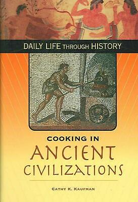 Cooking in Ancient Civilizations by Cathy K. Kaufman (English) Hardcover Book Fr