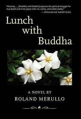 Lunch with Buddha by Roland Merullo (English) Hardcover Book Free Shipping!