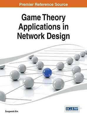 Game theory and business applications english hardcover book free game theory applications in network design by sungwook kim english hardcover b fandeluxe Image collections