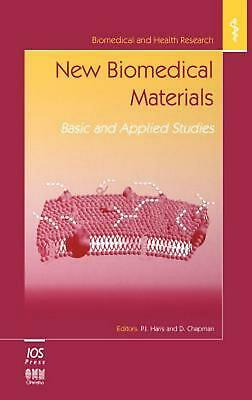 New Biomedical Materials: Basic and Applied Studies by D. Chapman (English) Hard