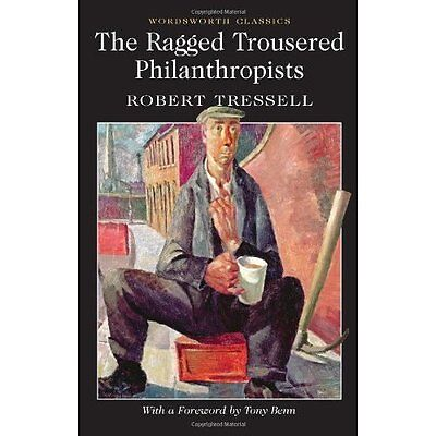 The Ragged Trousered Philanthropists - Paperback NEW Robert Tressell 2012-04-09