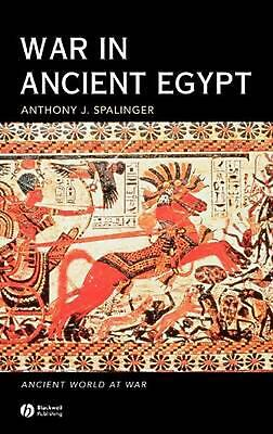 War in Ancient Egypt: The New Kingdom by Anthony John Spalinger (English) Hardco