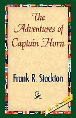 The Adventures of Captain Horn by Frank R. Stockton (English) Hardcover Book Fre