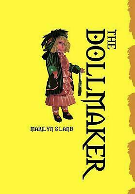 The Dollmaker by Marilyn S. Land (English) Hardcover Book Free Shipping!