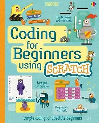 **NEW** - Coding for Beginners Using Scratch (Hardcover) ISBN1409599353