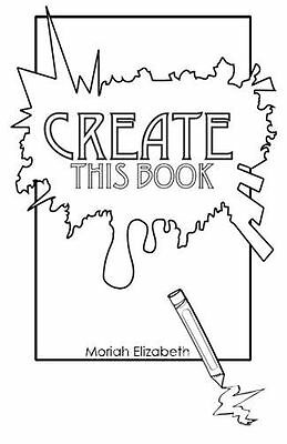 **NEW** - Create This Book (Paperback) ISBN0692452745