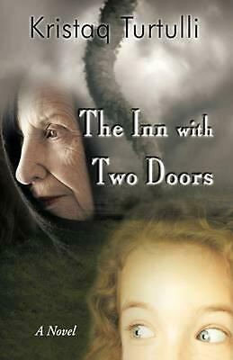 The Inn with Two Doors by Kristaq Turtulli (English) Hardcover Book Free Shippin