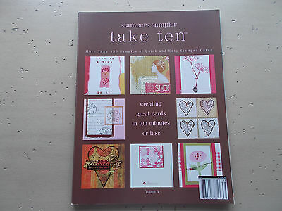Stampers' Sampler Take Ten Cardmaking Idea Book Volume IV 2005