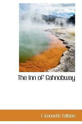 The Inn of Gahnobway by I. Kenneth Tolkien (English) Hardcover Book Free Shippin