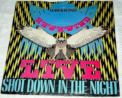 "Hawkwind Shot Down In The Night Live 7"" Ps 1980"