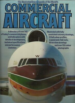 The Illustrated Encyclopedia Of The World's Commercial Aircraft (Hz103)