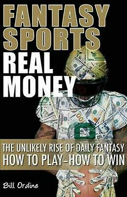 Fantasy Sports, Real Money by Bill Ordine (English) Paperback Book Free Shipping