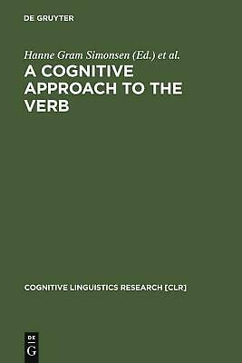 NEW A Cognitive Approach to the Verb by Hardcover Book (English) Free Shipping