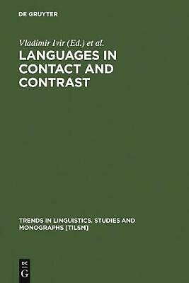 NEW Languages in Contact and Contrast by Hardcover Book (English) Free Shipping
