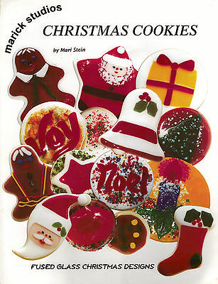 CHRISTMAS Cookies Fused Glass Pattern Book Holiday Gifts Ornaments Marick