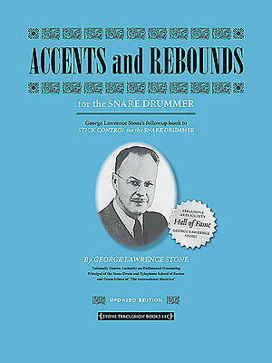 Accents And Rebounds For The Snare Drummer : George Lawrence Stone - Drum Book!