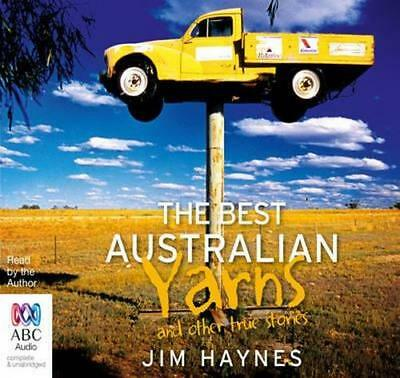 NEW The Best Australian Yarns and Other True Stories By Jim Haynes Audio CD