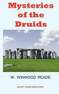 MYSTERIES OF THE DRUIDS by W. Winwood Reade (English) Hardcover Book Free Shippi
