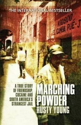 NEW Marching Powder By Rusty Young Paperback Free Shipping