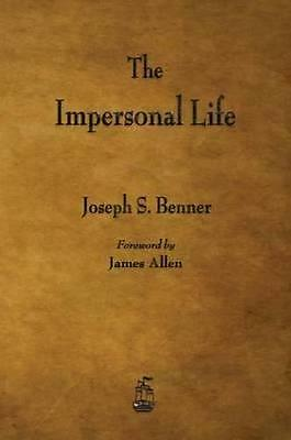 NEW The Impersonal Life By Joseph S Benner Paperback Free Shipping