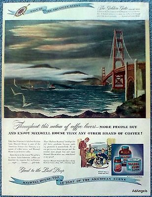 1947 Maxwell House Coffee Golden Gate Bridge San Francisco Ship Martin ad