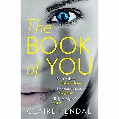 The Book of You - Paperback NEW Claire Kendal(A 2015-01-01