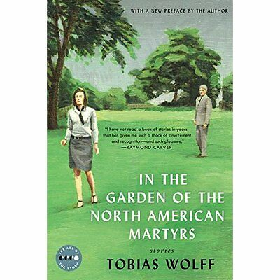 In the Garden of the North American Martyrs Deluxe Edit - Tobias Wolff(Au NEW Pa