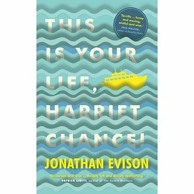 This Is Your Life, Harriet Chance! - Paperback NEW Jonathan Evison 2015-09-10