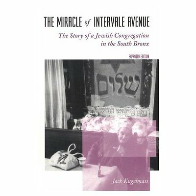 The Miracle of Intervale Avenue: The Story of a Jewish  - Paperback NEW Jack Kug