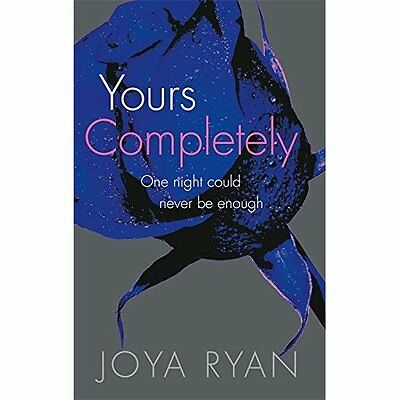 Yours Completely (Reign) - Paperback NEW Joya Ryan(Autho 2015-10-15