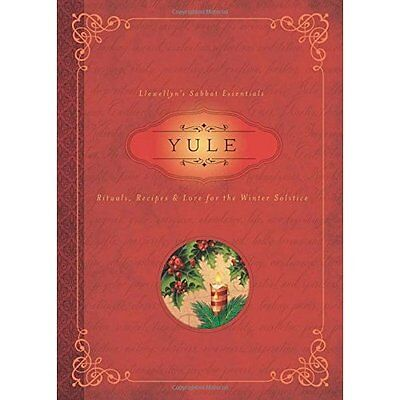 Yule: Rituals, Recipes and Lore for the Winter Solstice - Susan Pesznecke NEW Pa