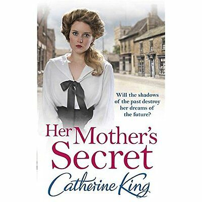 Her Mother's Secret - Paperback NEW Catherine King( 2014-11-06