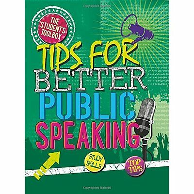 The Student's Toolbox: Tips for Better Public Speaking - Hardcover NEW Louise Sp