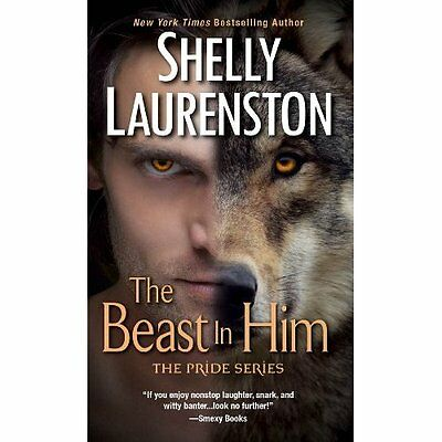 Beast in Him, The (Pride) - Mass Market Paperback NEW Shelly Laurenst 2014-10-01