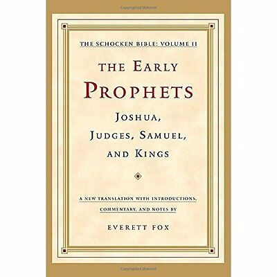 The Early Prophets: Joshua, Judges, Samuel, and Kings:  - Hardcover NEW Everett