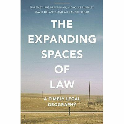 The Expanding Spaces of Law - Paperback NEW Irus Braverman  2015-05-30