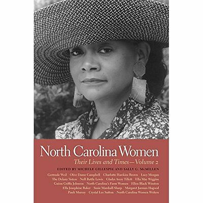 North Carolina Women: Their Lives and Times - Volume 2  - Paperback NEW Michele