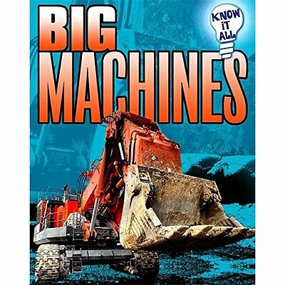 Know It All: Big Machines - Paperback NEW Andrew Langley  2014-09-11