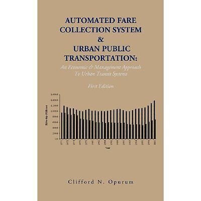 Automated Fare Collection System & Urban Public Transpo - Hardcover NEW Clifford