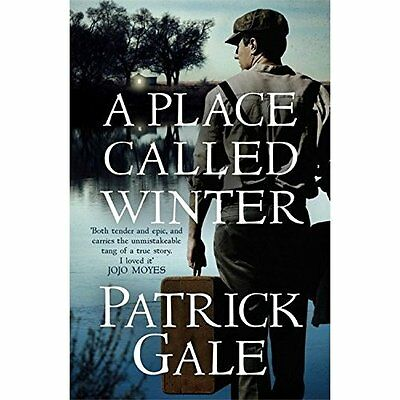 A Place Called Winter: Costa Shortlisted 2015 - Paperback NEW Patrick Gale(Au 20