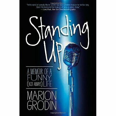 Standing Up: A Memoir of a Funny (Not Always) Life - Hardcover NEW Marion Grodin