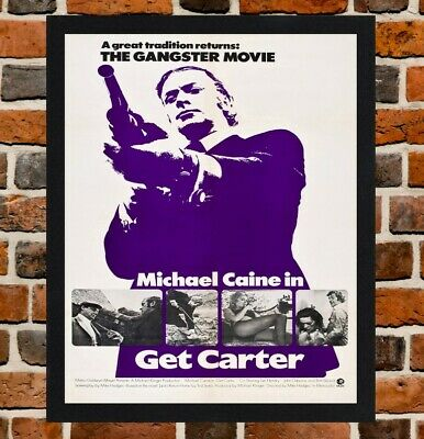 Framed Get Carter Michael Caine Movie Poster A4 / A3 Size In Black / White Frame