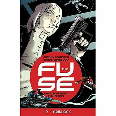 The Fuse Volume 2: Gridlock (Fuse Tp) - Paperback NEW Shari Chankhamm 2015-06-18