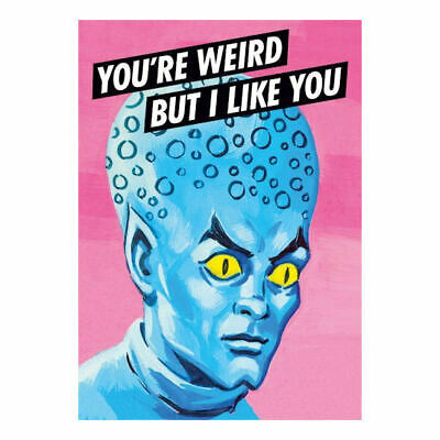 Youre Weird But I Like You Postcard Retro Funny Birthday Greeting Gift Alien